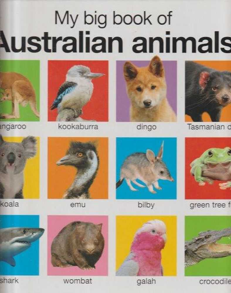 My Big Book Of Australian Animals, Nicola Friggens