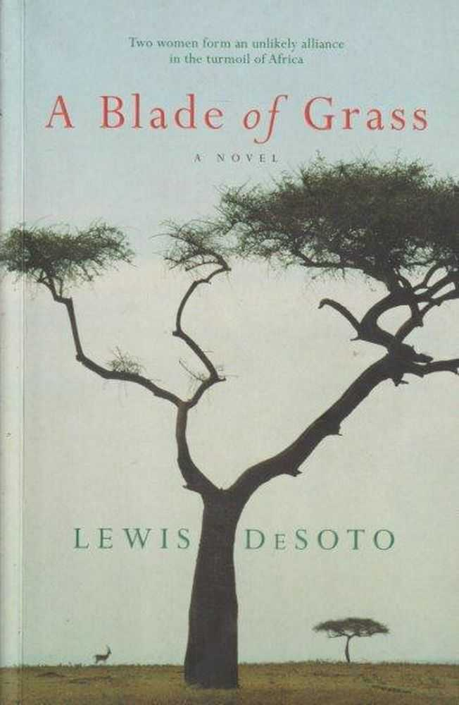 A Blade Of Grass, Lewis DeSoto