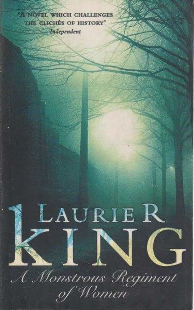 A Monstrous Regiment Of Women, Laurie R King