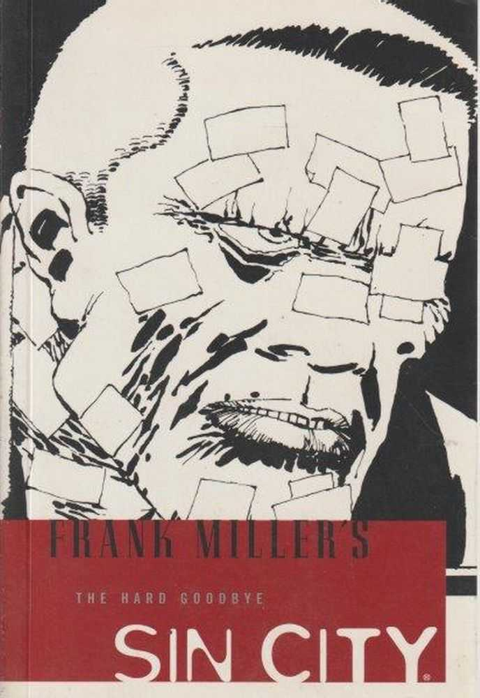 Frank Miller's Sin City - The Hard Goodbye - Volume 1, Frank Miller