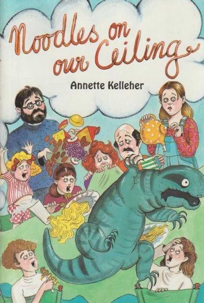 Noodles On Our Ceiling, Annette Kelleher