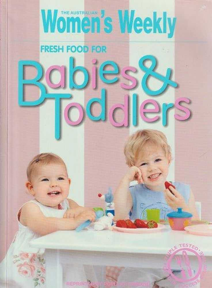 The Australian Women's Weekly Fresh Food For Babies & Toddlers, Pamela Clark