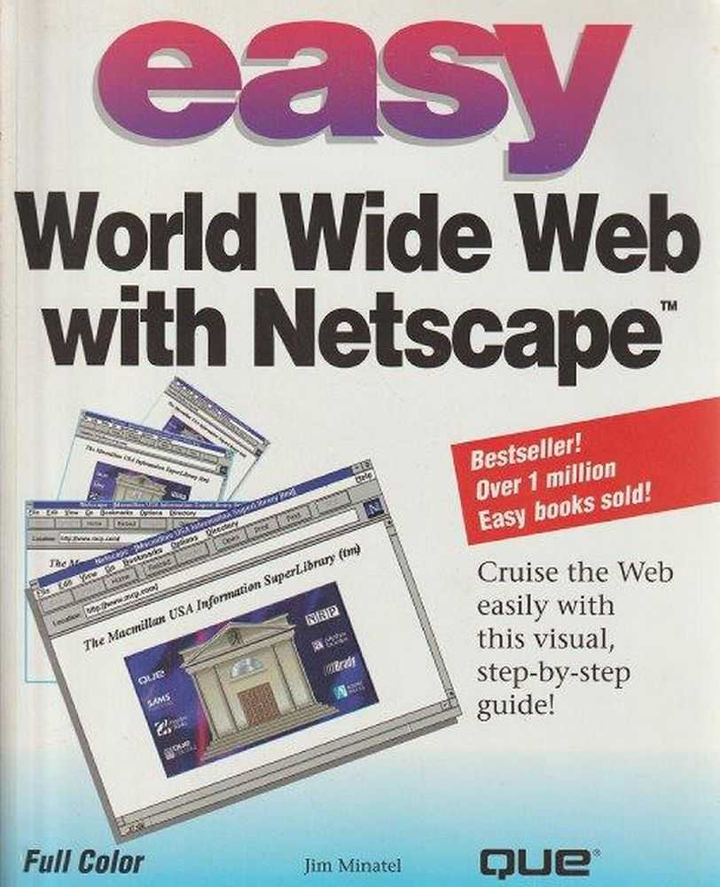 Easy World Wide Web With Netscape, Jim Minatel