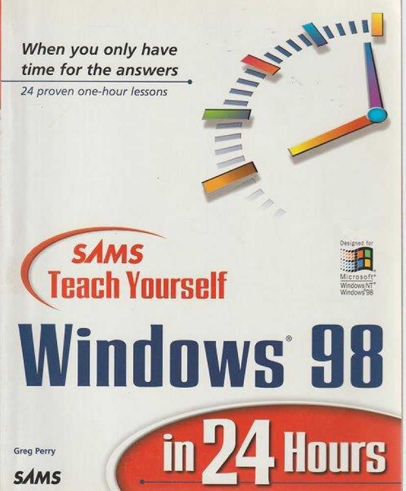 SAMS Teach Yourself Windows 98 In 24 Hours, Greg Perry