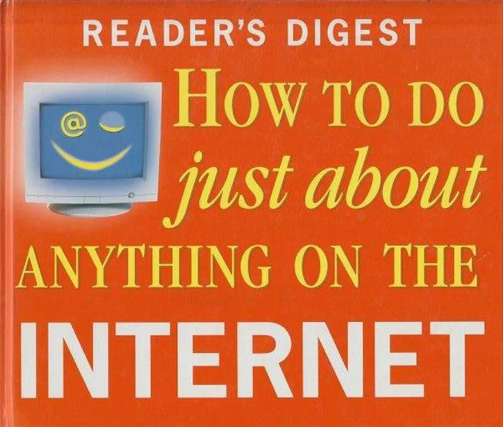 Reader's Digest How to Do Just About Anything On The Internet, Editors of Reader's Digest