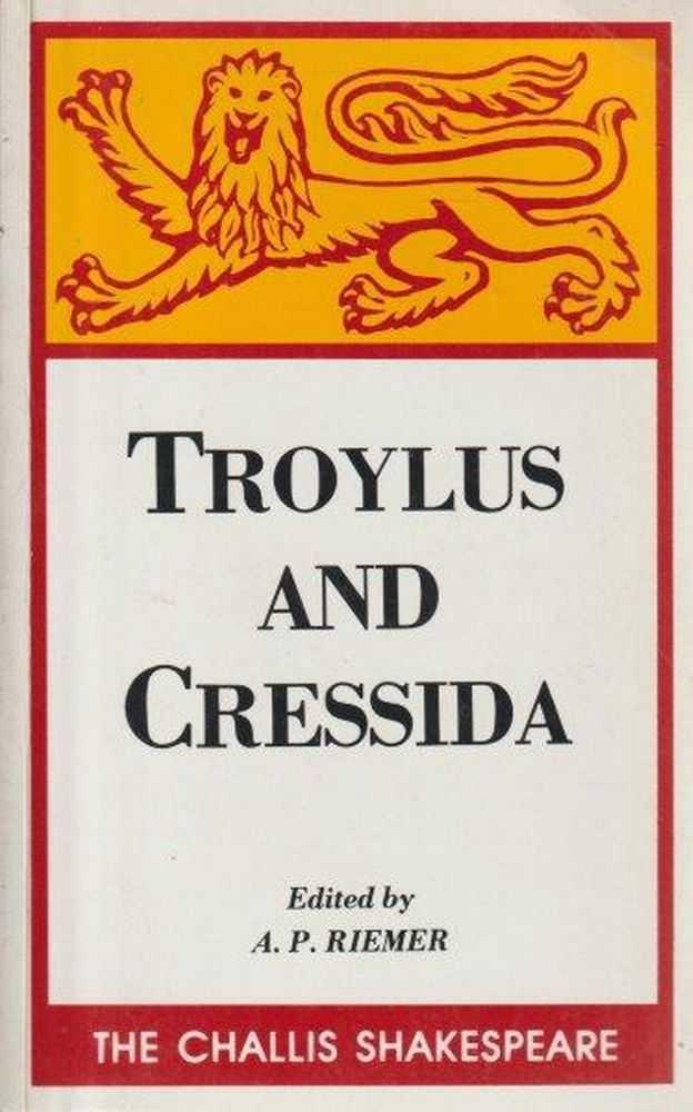 Troylus And Cressida, William Shakespeare