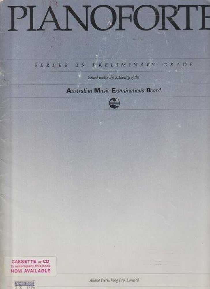 Pianoforte Series 13 Preliminary Grade, Australian Music Examination Board