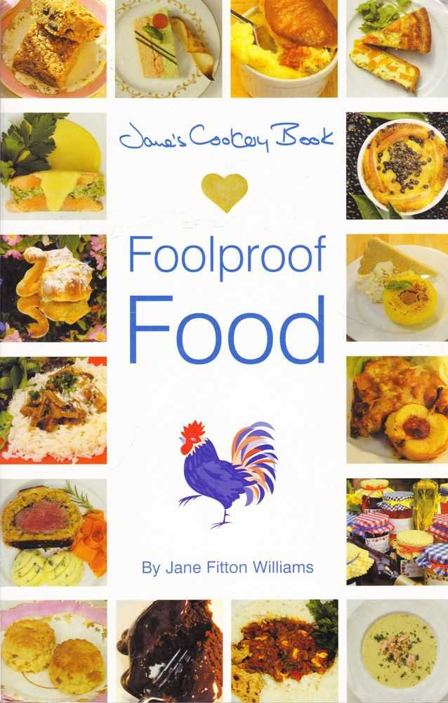 Jane's Cookery Book of Foolproof Food, Jane Fitton Williams