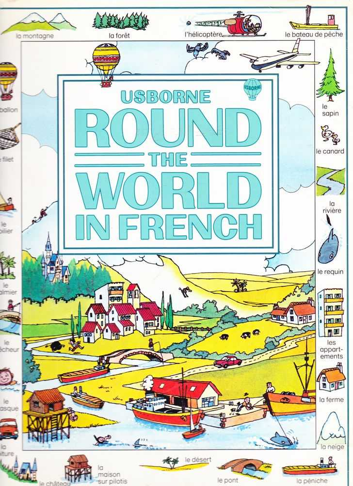 Usborne Round The World In French with Easy Pronunciation Guide, Carol Watson and Katherine Folliot