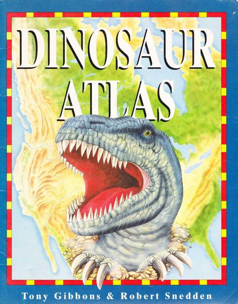 Dinosaur Atlas, Robert Snedden