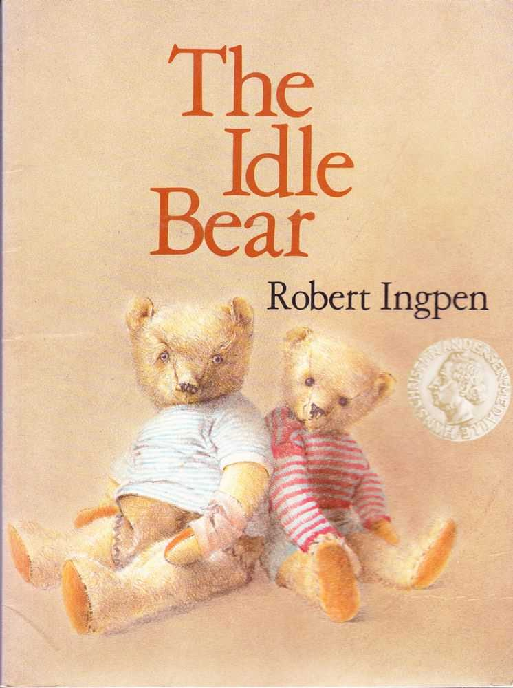 The Idle Bear, Robert Ingpen