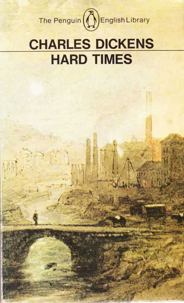 Hard Times for These Times, Charles Dickens