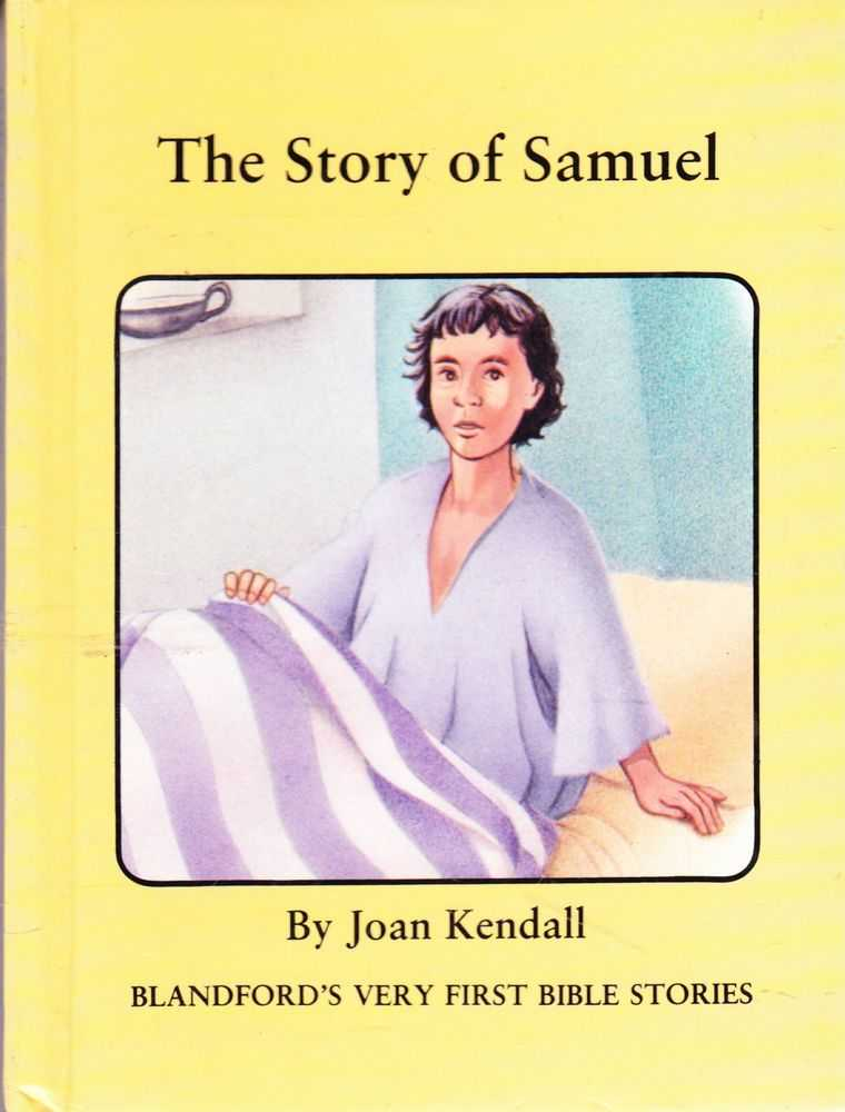 The Story of Samuel, Joan Kendall