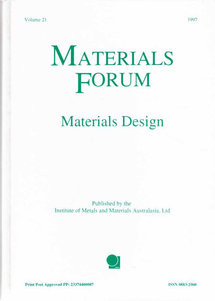 Materials Forum Volume 21 1997: Materials Design, Institute of Metals and Materials Australasia