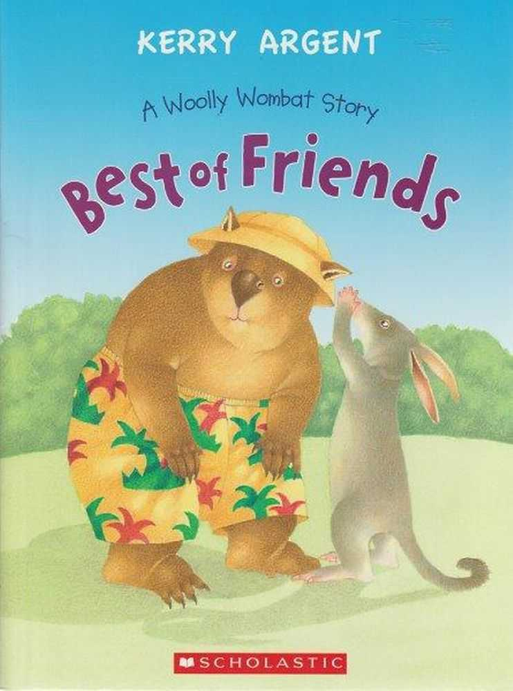 Best Of Friends Woolly Wombat Story, Kerry Argent