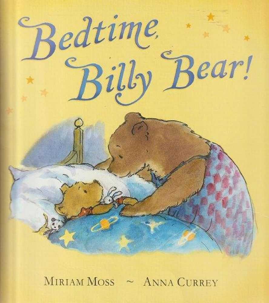 Bedtime Billy Bear!, Miriam Moss