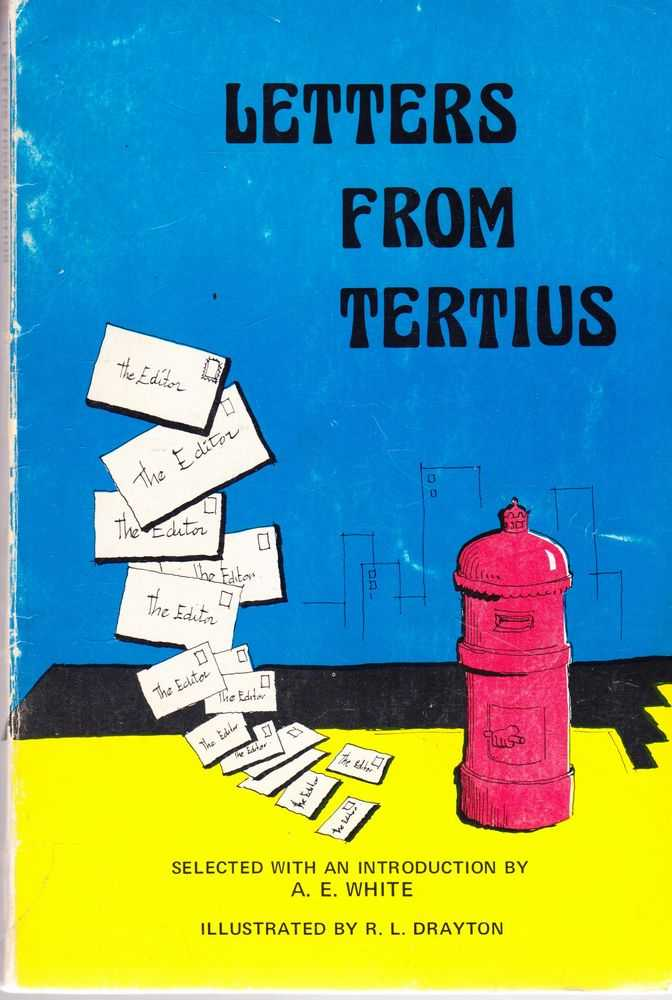 Letters from Tertius, A. E. White [Selected]