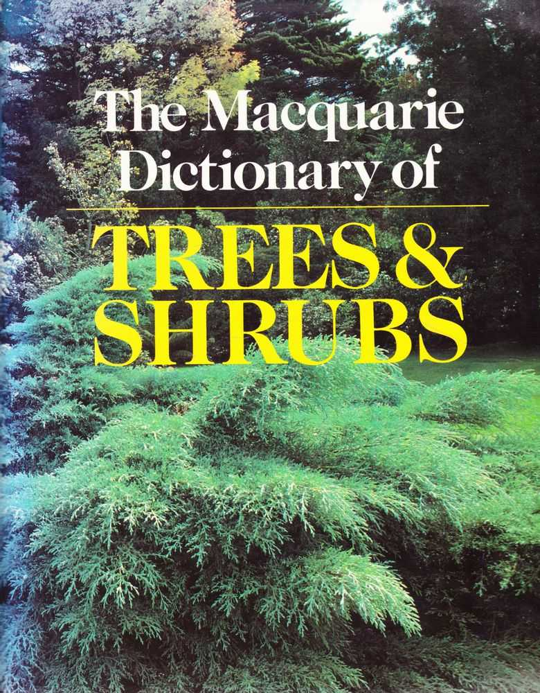 The Macquarie Dictionary of Trees & Shrubs, Macquarie Library