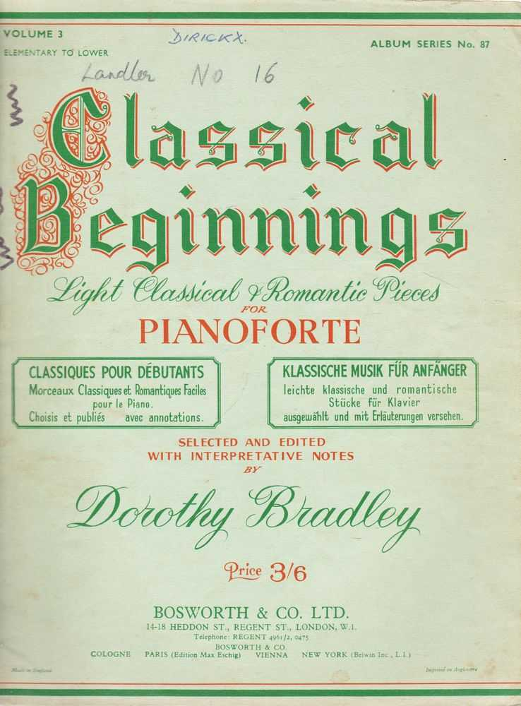 Classical Beginnings Light Classical and Romantic Pieces For Pianoforte, Dorothy Bradley