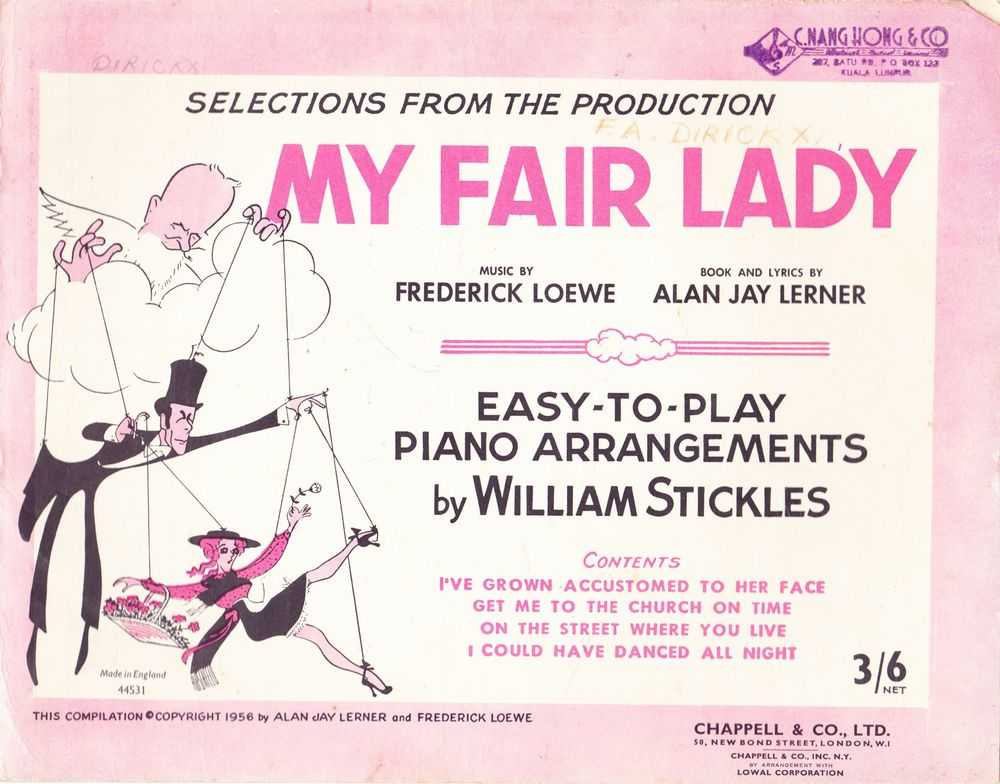 Selections From The Production My Fair Lady - Easy To Play Piano Arrangements By William Stickles, Frederick Loewe and Alan Jay Lerner