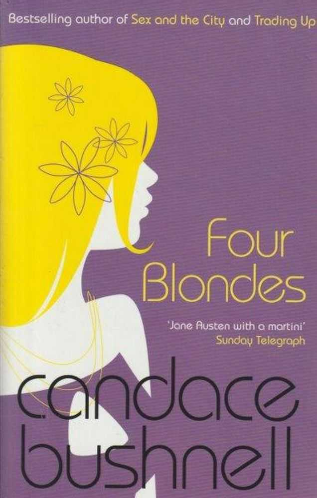 Four Blondes, Candace Bushnell