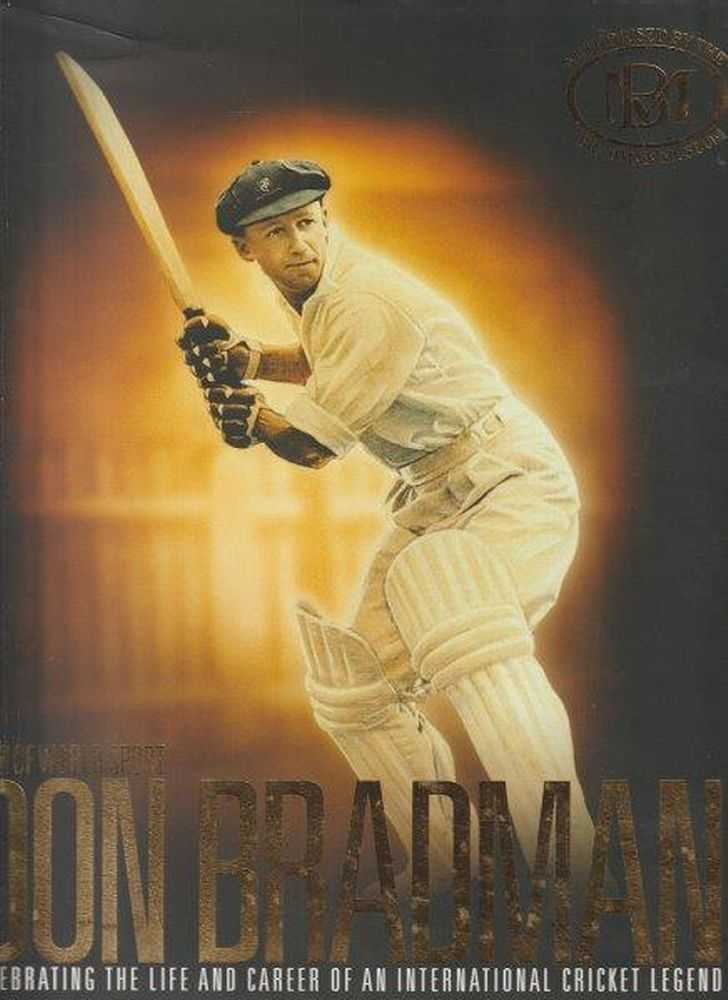 Icons Of World Sport Don Bradman - Celebrating The Life And Career Of An International Cricket Legend - Authorised By The Bradman Museum Bowral, Rod Nicholson - Editor