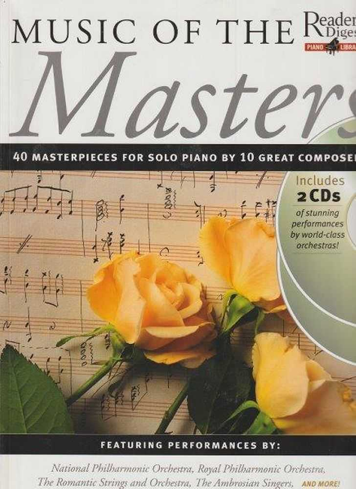 Reader's Digest Piano Library - Music Of The Masters - 40 Masterpieces For Solo Piano By 10 Great Composers - Includes 2 CDs, Heather Ramage - Editor