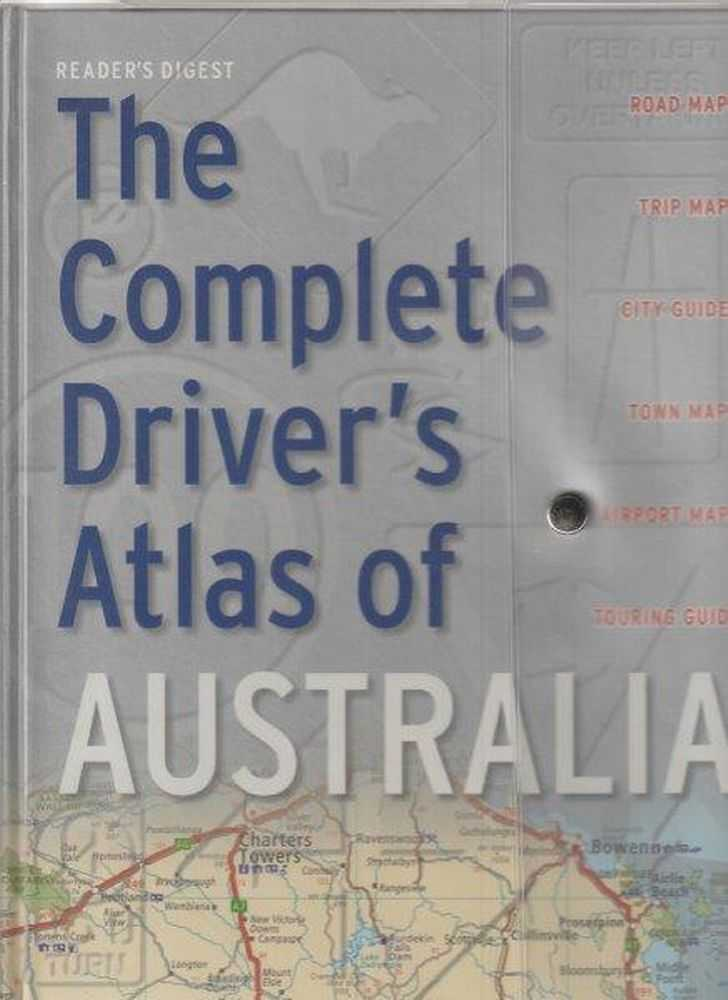 Reader's Digest Complete Driver's Atlas Of Australia, Scott Forbes