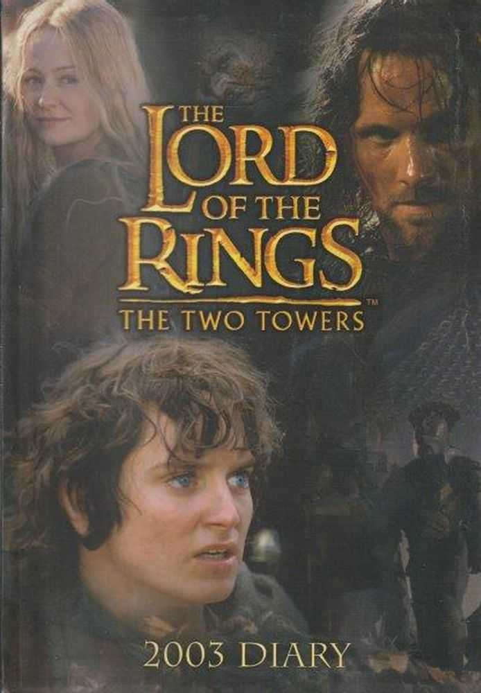 The Lord Of The Rings - The Two Towers - 2003 Diary, Diary