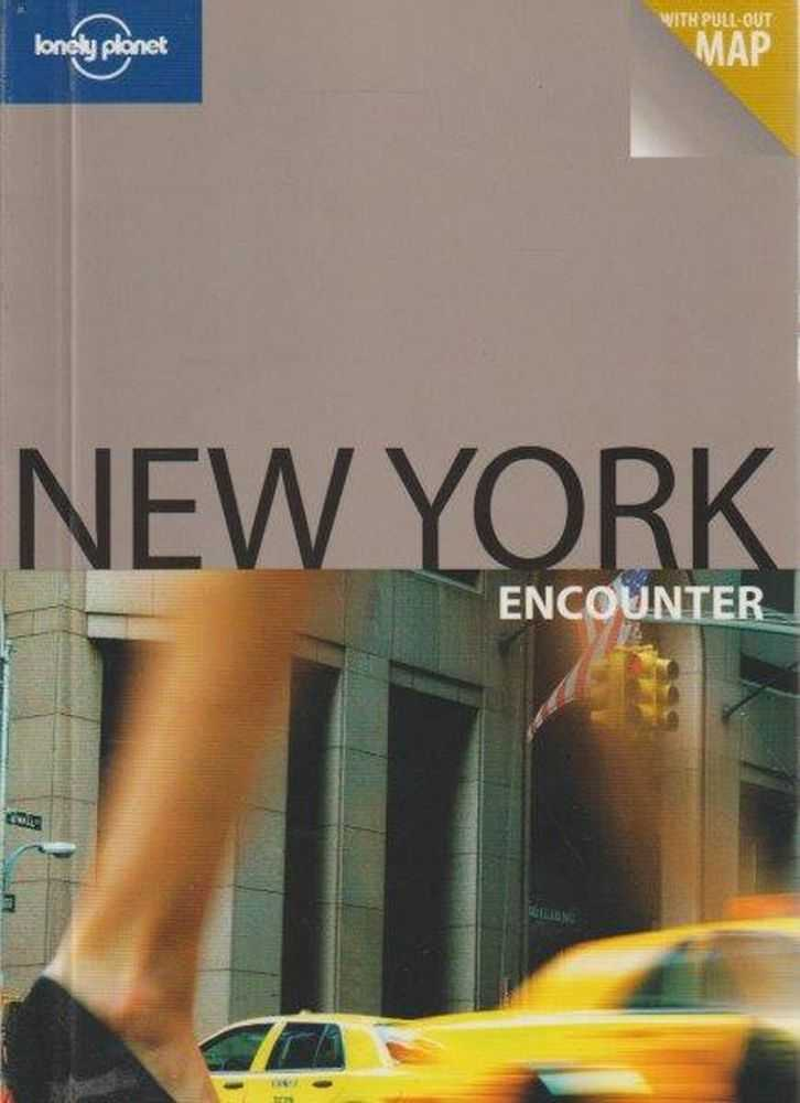 Lonely Planet New York Encounter with Pull-Out Map, Ginger Adams Otis