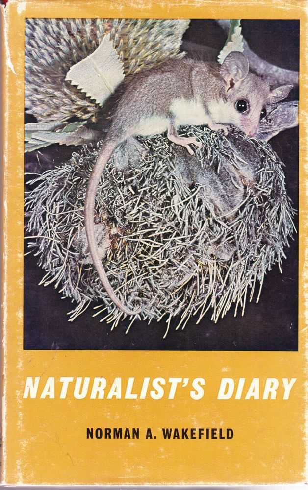 Naturalist's Diary, Norman A. Wakefield