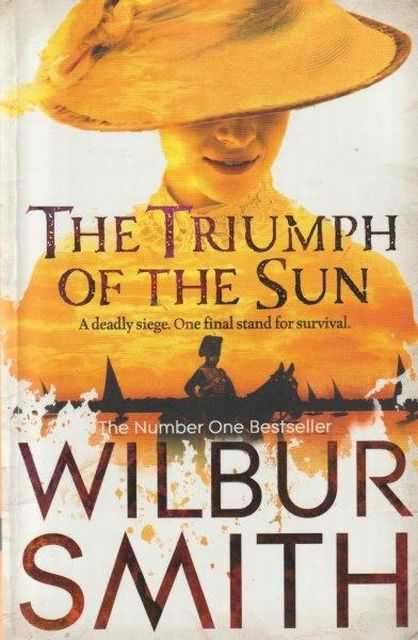 The Triumph of the Sun, Wilbur Smith