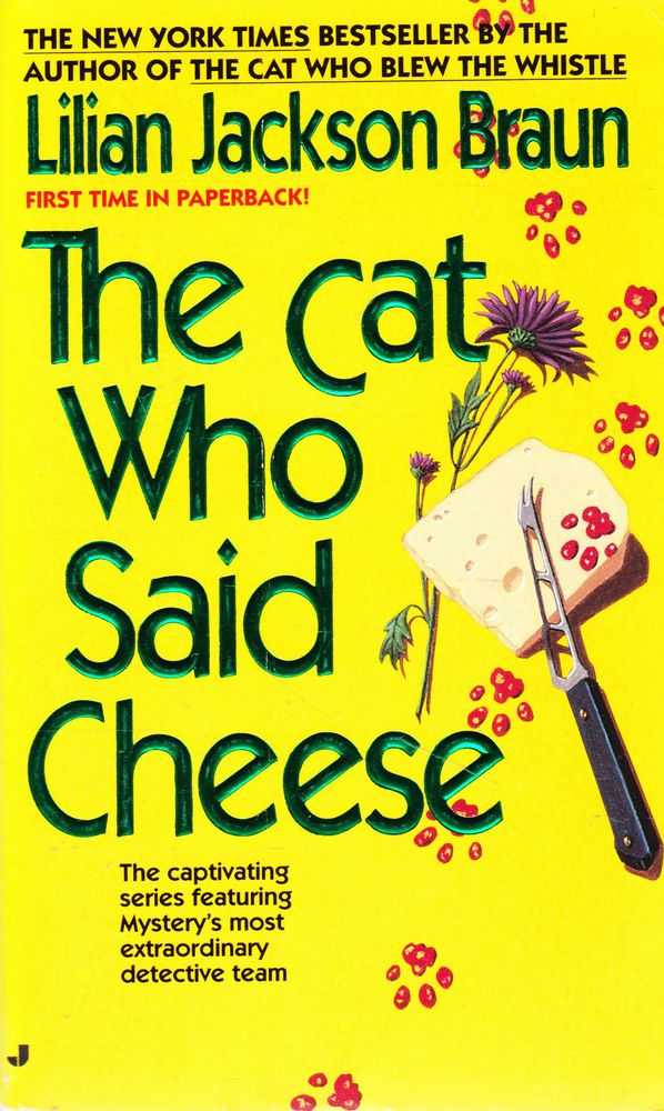 The Cat Who Said Cheese, Lilian Jackson Braun