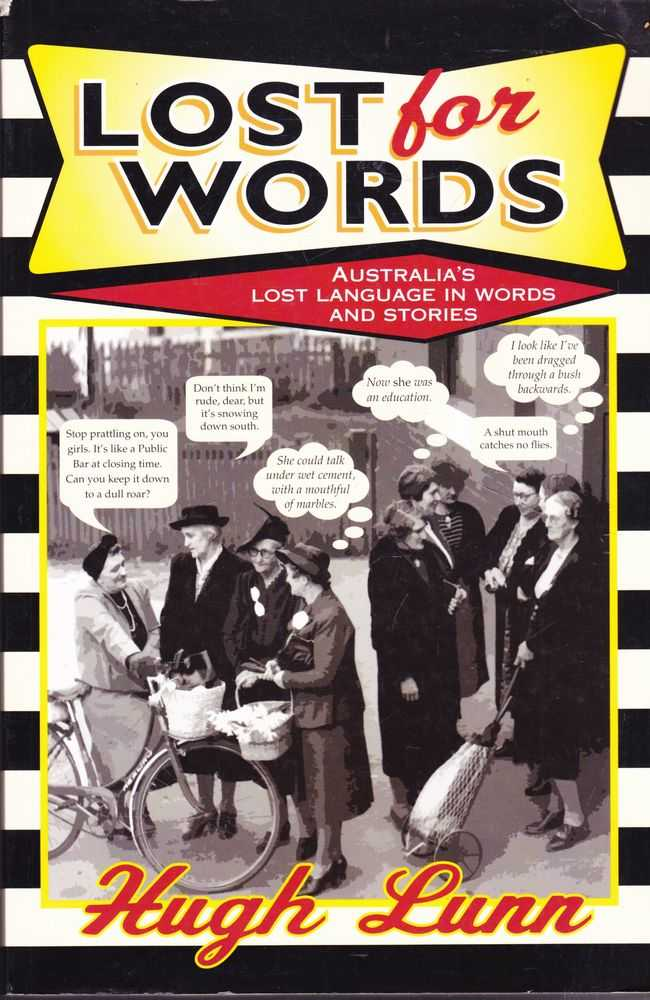 Lost for Words: Australia's Lost Language in Words and Stories, Hugh Lunn