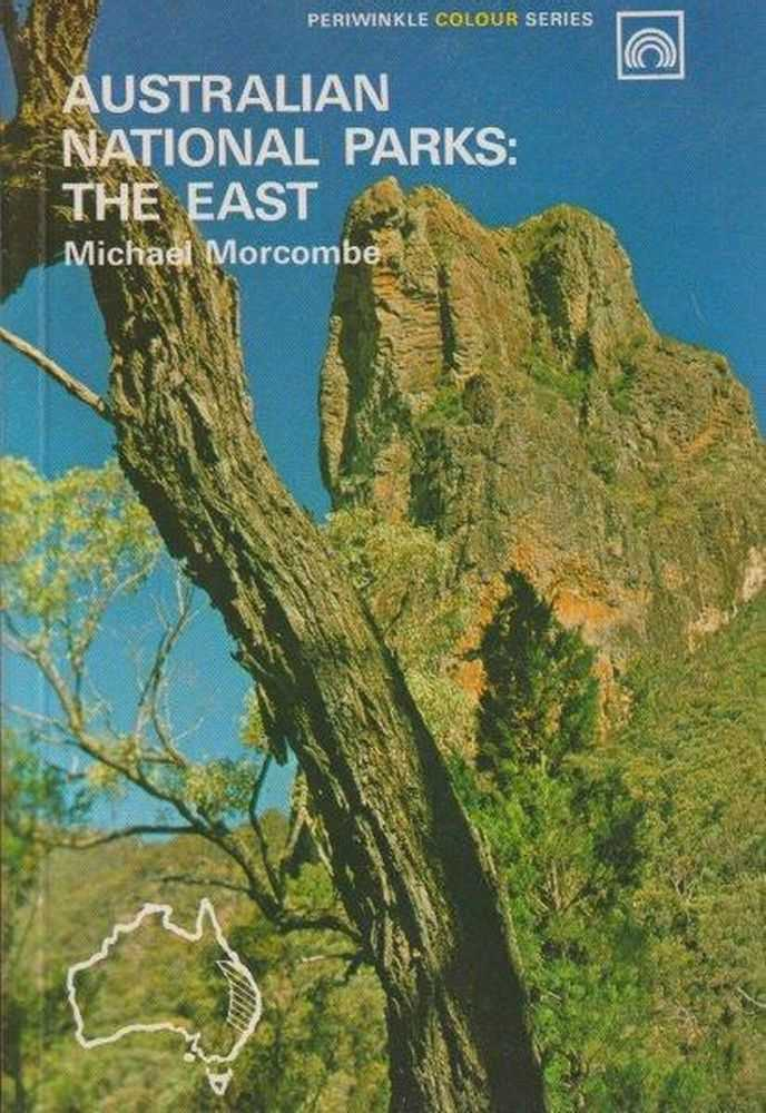 Australian National Parks: The East, Michael Morcombe