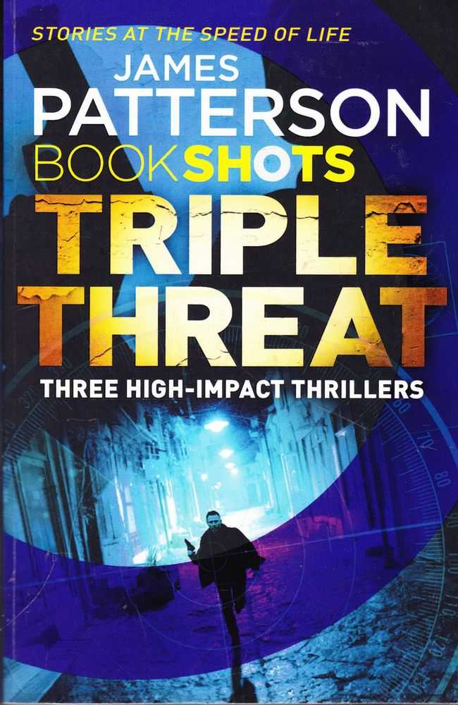 Triple Threat: Three high-Impact Thrillers; Cross Kill; Zoo 2; The Pretender, James Patterson