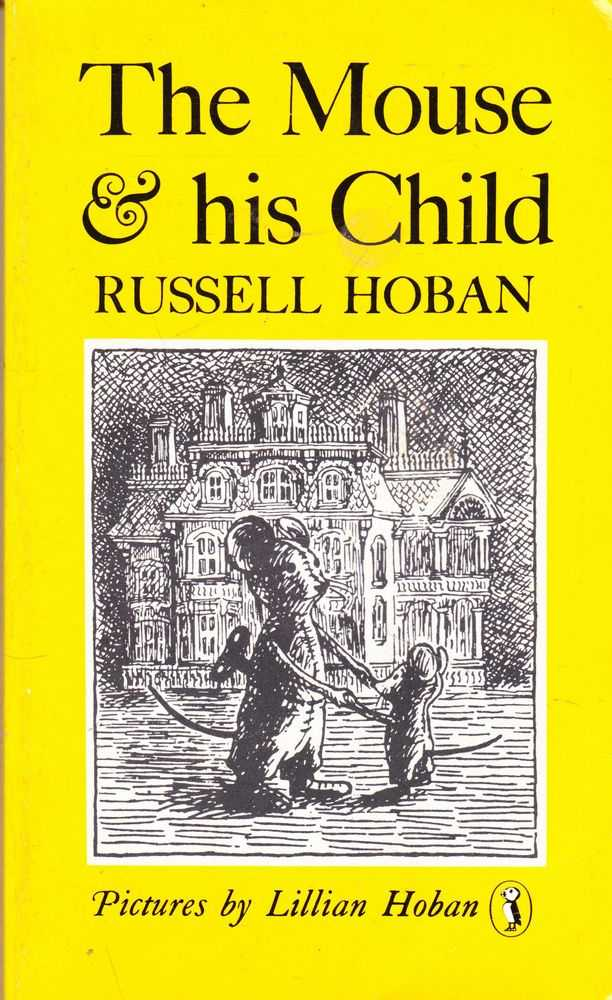 The Mouse & His Child, Russell Hoban