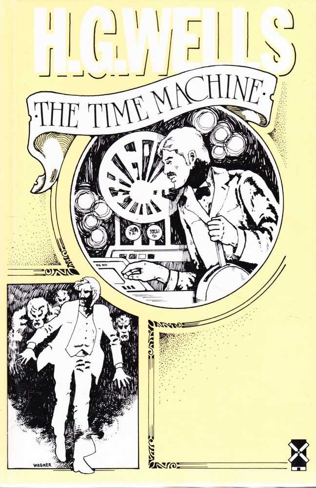 The Time Machine: An Invention, H. G. Wells