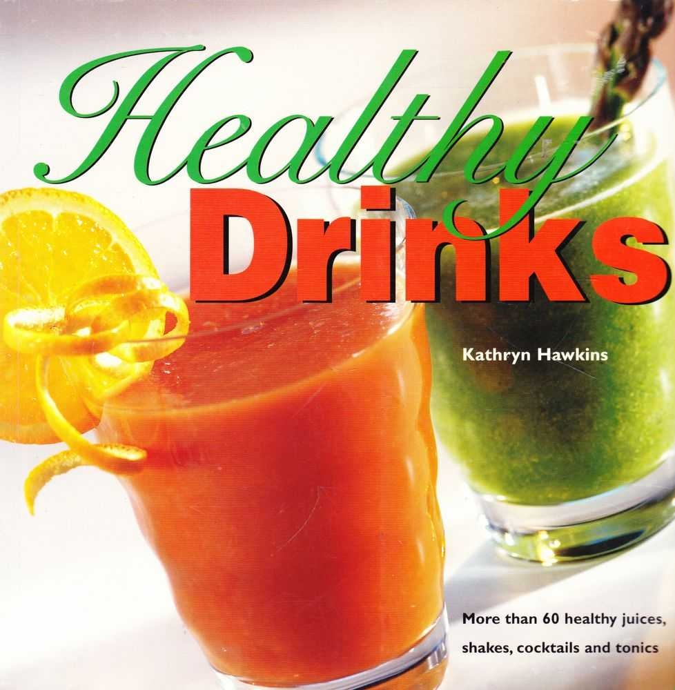 Healthy Drinks, Kathryn Hawkins