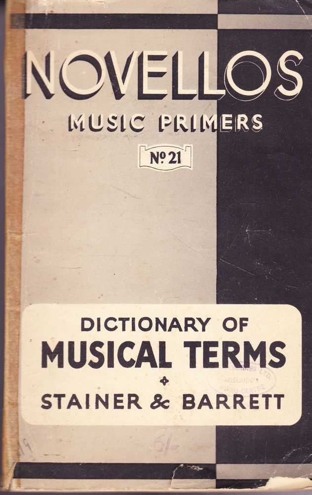 Dictionary of Musical Terms [Novellos Music Primers No. 21], Sir John Stainer