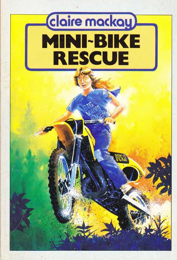 Mini-Bike Rescue, Claire Mackay