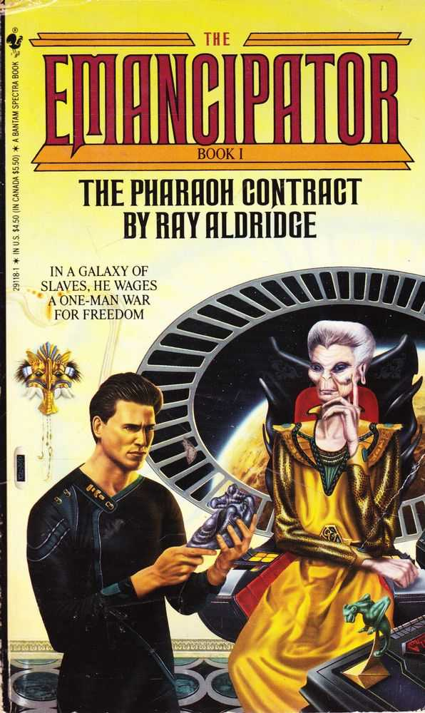 The Pharaoh Contract [The Emancipator Book 1], Ray Aldridge