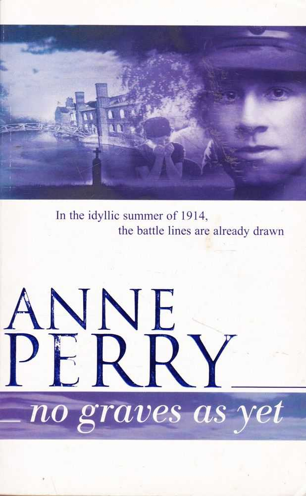 No Graves As Yet, Anne Perry