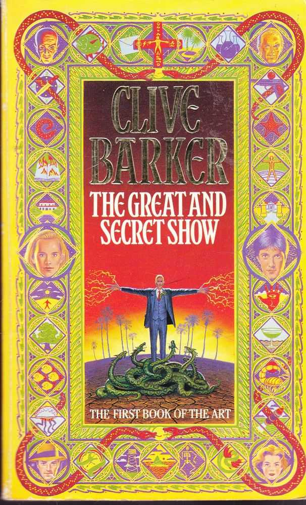 The Great and Secret Show [The First Book of the Art], Clive Barker
