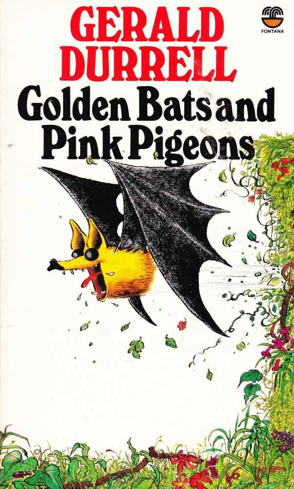 Golden Bats and Pink Pigeons, Gerald Durrell
