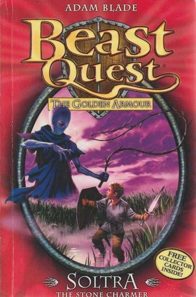 Beast Quest: The Golden Armour: 9 - Soltra - The Stone Charmer, Adam Blade