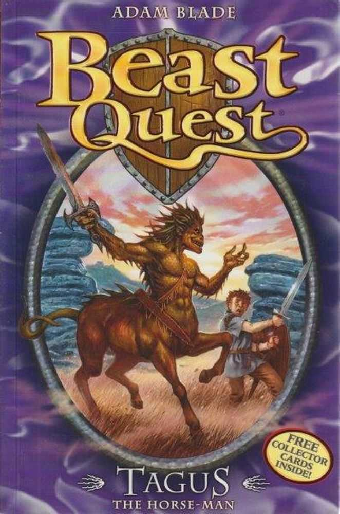 Beast Quest: 4: Tagus - The Horse-Man, Adam Blade