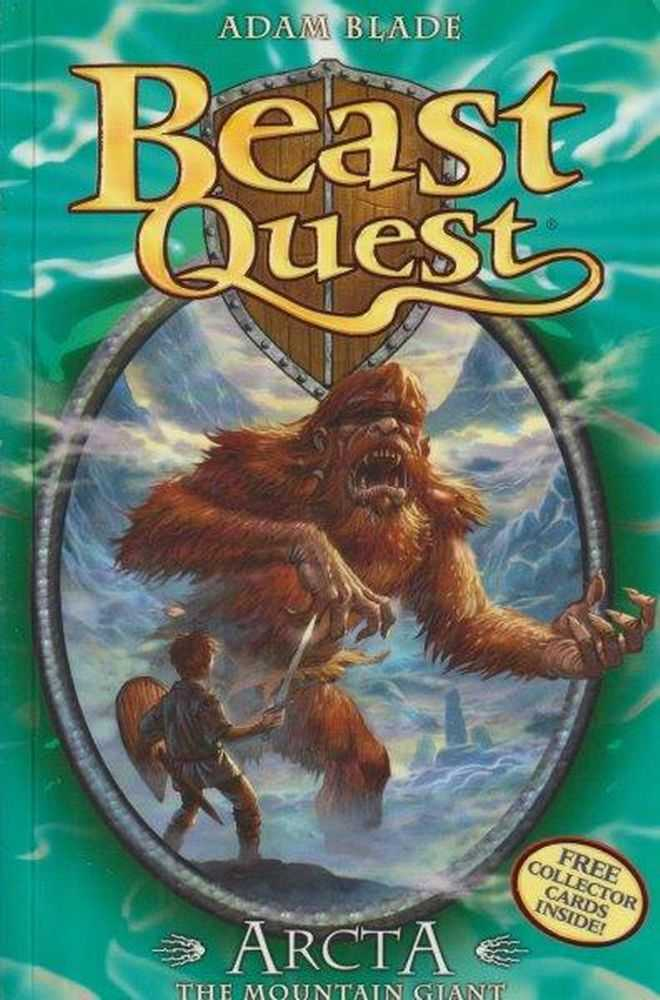 Beast Quest: 3: Arcta - The Mountain Giant, Adam Blade