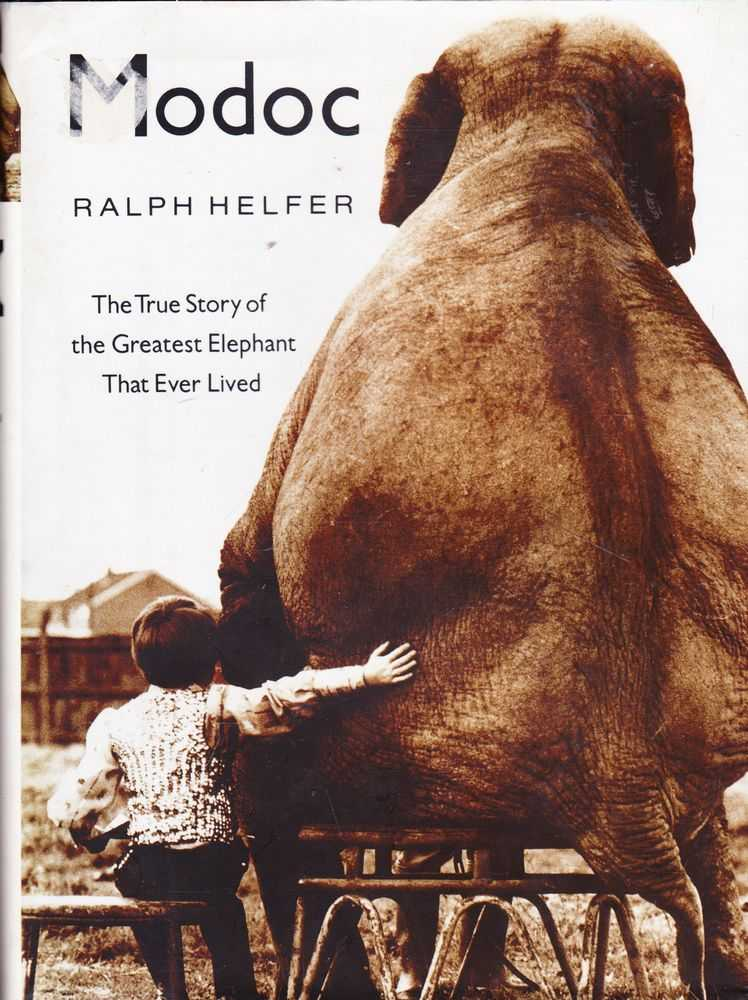 Madoc: The True Story Of The Greatest Elephant That Ever Lived, Ralph Helfer