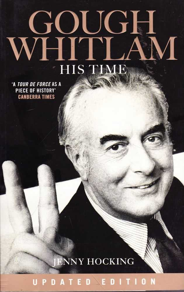 Gough Whitlam: His Time The Biography Volume II, Jenny Hocking